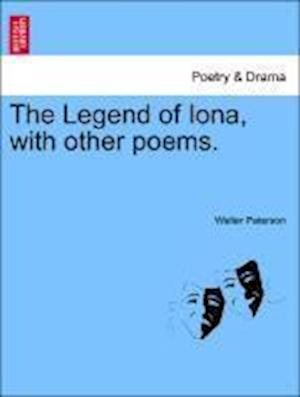 Bog, hæftet The Legend of Iona, with other poems. af Walter Paterson