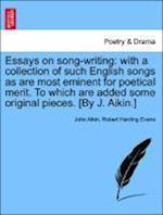 Essays on Song-Writing af Robert Harding Evans, John Aikin
