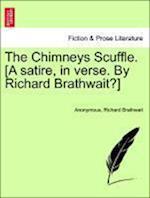 The Chimneys Scuffle. [A Satire, in Verse. by Richard Brathwait?]