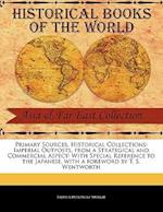 Imperial Outposts, from a Strategical and Commercial Aspect af Arthur Mordaunt Murray