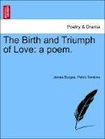 The Birth and Triumph of Love af Peltro Tomkins, James Burges