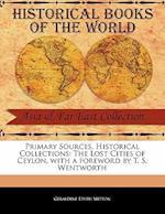 The Lost Cities of Ceylon af Geraldine Edith Mitton