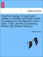 Imperium Pelagi. a Naval Lyrick