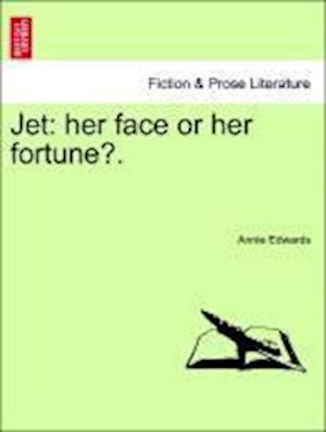 Jet: her face or her fortune?.