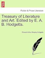 Treasury of Literature and Art. Edited by E. A. B. Hodgetts. Vol. II. af Edward Arthur Brayley Hodgetts