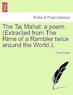The Taj Mahal af Frank Cowan