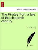 The Pirates Fort af Louisa Macnally