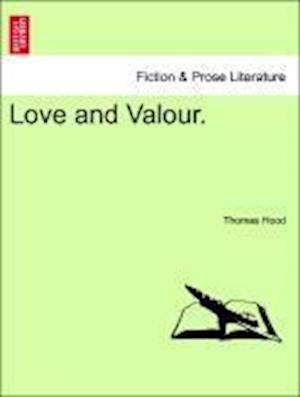 Love and Valour.