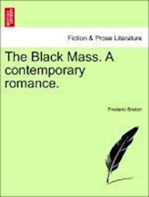 The Black Mass. A contemporary romance.