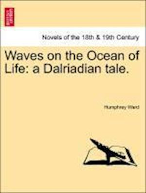 Waves on the Ocean of Life: A Dalriadian Tale.