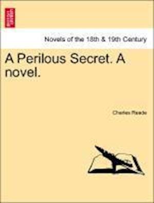 A Perilous Secret. a Novel.