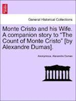 Monte Cristo and his Wife. A companion story to