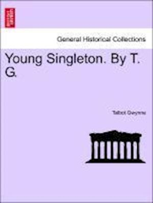 Young Singleton. By T. G.