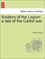 Soldiers of the Legion af Herbert Hayens