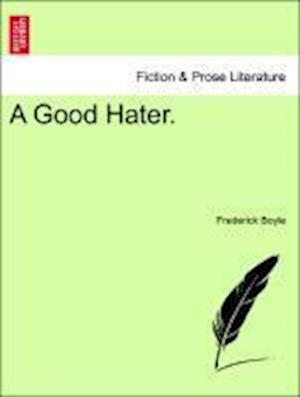 A Good Hater.