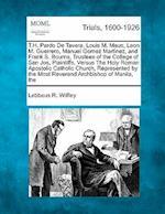 T.H. Pardo de Tavera, Louis M. Maus, Leon M. Guerrero, Manuel Gomez Martinez, and Frank S. Bourns, Trustees of the College of San Jos , Plaintiffs, Ve af Lebbeus R. Wilfley