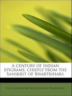 A Century of Indian Epigrams, Chiefly from the Sanskrit of Bhartrihari