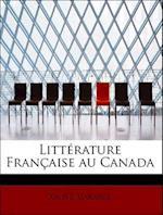 Litt Rature Fran Aise Au Canada