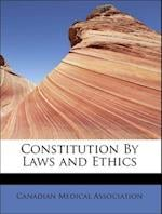 Constitution by Laws and Ethics af Canadian Medical Association