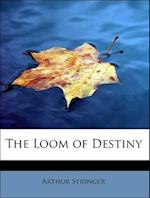 The Loom of Destiny