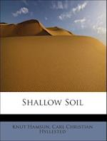 Shallow Soil af Knut Hamsun, Carl Christian Hyllested