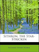 Sithron, the Star-Stricken af Richard Henry Horne
