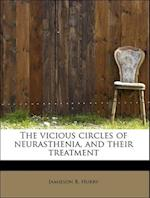 The vicious circles of neurasthenia, and their treatment af Jamieson B. Hurry