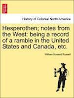 Hesperothen; Notes from the West