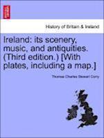 Ireland af Thomas Charles Stewart Corry