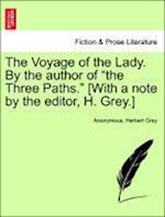 The Voyage of the Lady. by the Author of