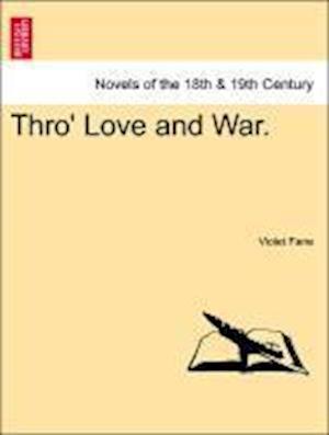 Thro' Love and War.