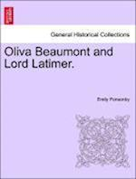 Oliva Beaumont and Lord Latimer. af Emily Ponsonby