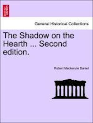 The Shadow on the Hearth ... Second edition.
