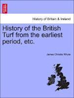 History of the British Turf from the earliest period, etc. af James Christie Whyte