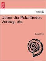Ueber Die Polarl Nder. Vortrag, Etc.