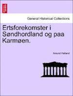 Ertsforekomster I S Ndhordland Og Paa Karm En. af Amund Helland