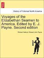Voyages of the Elizabethan Seamen to America. Edited by E. J. Payne. Second edition