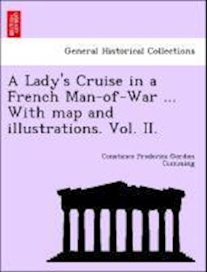 A Lady's Cruise in a French Man-of-War ... With map and illustrations.