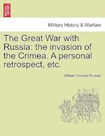 The Great War with Russia af William Howard Russell