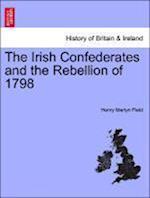 The Irish Confederates and the Rebellion of 1798