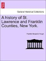 A History of St. Lawrence and Franklin Counties, New York.