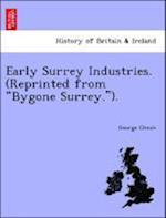 Early Surrey Industries. (Reprinted from