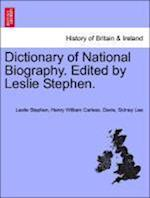 Dictionary of National Biography. Edited by Leslie Stephen. Vol. XV. af Henry William Carless Davis, Leslie Stephen, Sir Sidney Lee