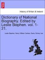 Dictionary of National Biography. Edited by Leslie Stephen. Vol. XLVII. af Sir Sidney Lee, Henry William Carless Davis, Leslie Stephen
