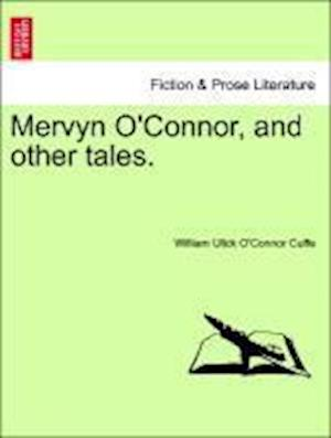 Mervyn O'Connor, and other tales.