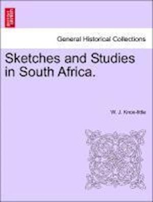 Sketches and Studies in South Africa.