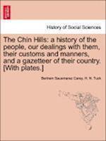 The Chin Hills af H. N. Tuck, Bertram Sausmarez Carey