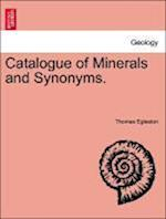 Catalogue of Minerals and Synonyms.