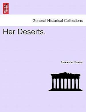 Her Deserts.