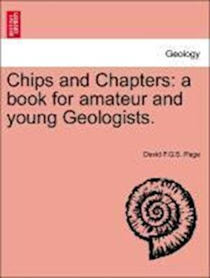 Chips and Chapters: a book for amateur and young Geologists.